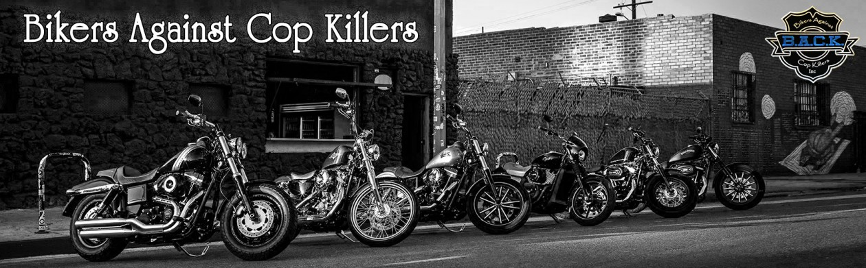 Bikers Against Cop Killers